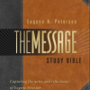 Bestselling Bible, The Message,  Now Available In a New Study Bible The Message Study Bible  Commemorating Its Ten Year Anniversary