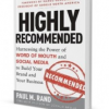Highly Recommended – Harnessing the Power of Word of Mouth and Social Media to Build Your Brand and Your Business